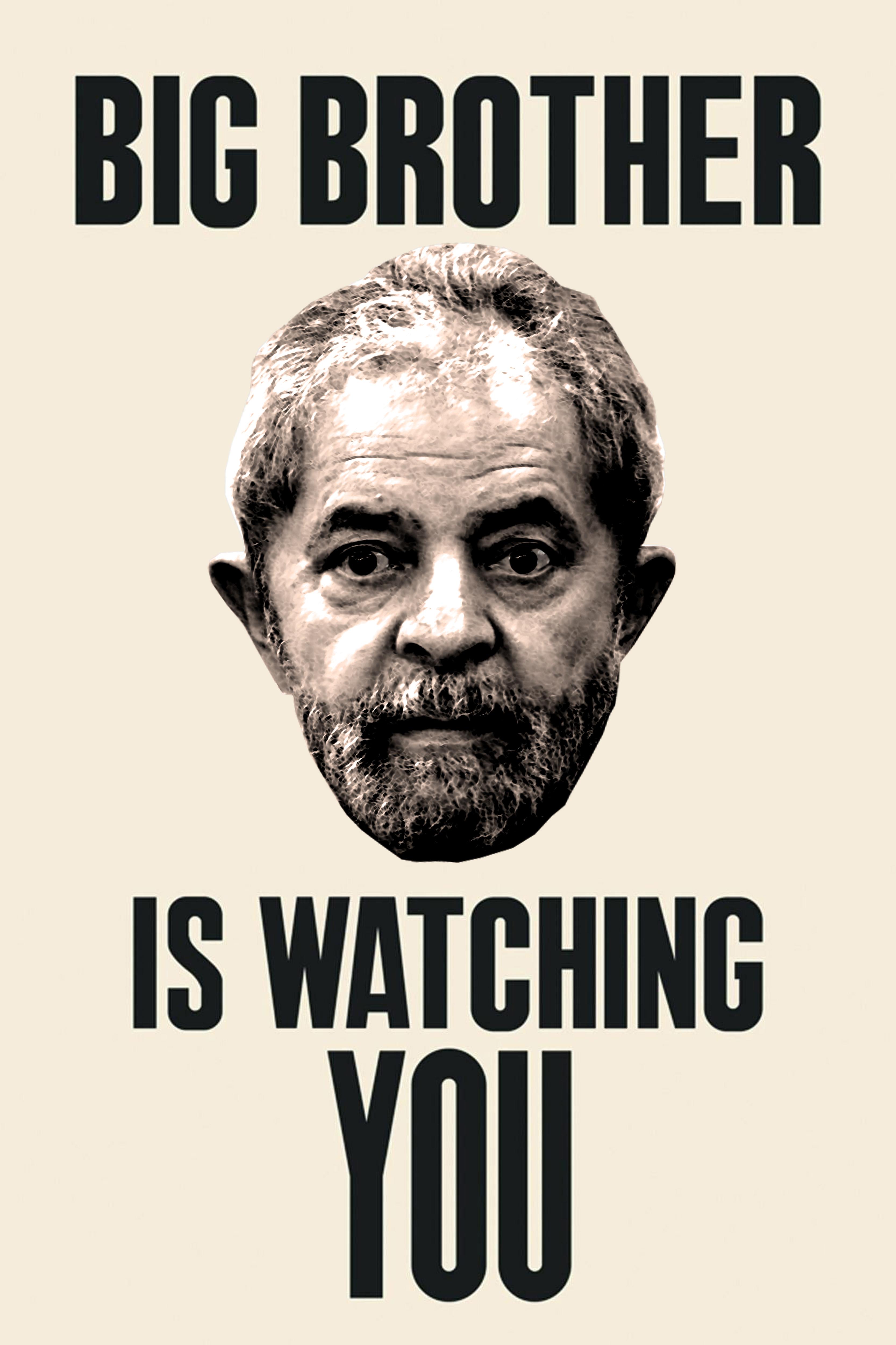 Lula is watching you.jpg